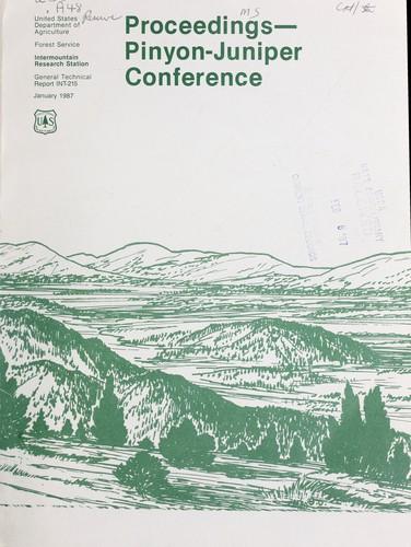 Download Proceedings, Pinyon-Juniper Conference, Reno, NV, January 13-16, 1986