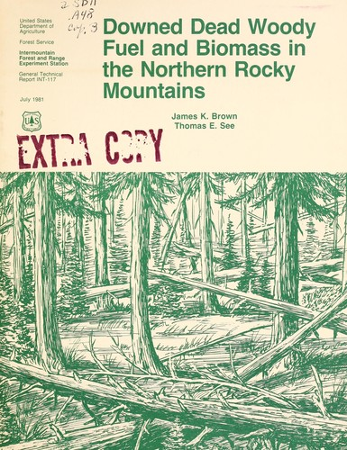 Download Downed dead woody fuel and biomass in the northern Rocky Mountains