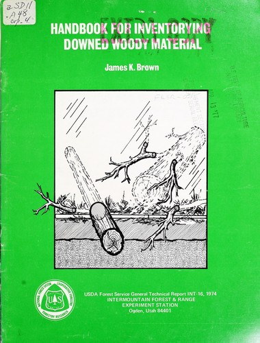 Handbook for inventorying downed woody material