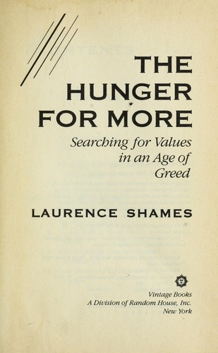 The hunger for more