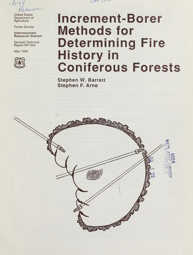 Download Increment-borer methods for determining fire history in coniferous forests