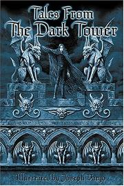 Cover of: Tales From The Dark Tower by Joseph Vargo