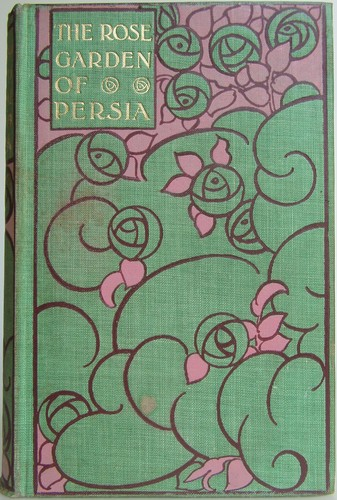 Download The rose garden of Persia.