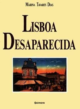 Lisboa Desaparecida