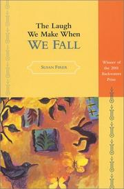 The Laugh We Make When We Fall by Susan Firer