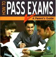 How to Pass Exams A Parent's Guide PDF