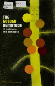 The golden nematode of potatoes and tomatoes PDF
