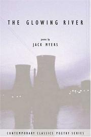 The glowing river by Jack Elliott Myers