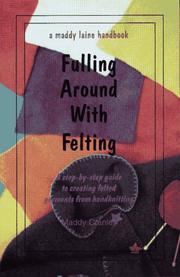 Fulling Around With Felting PDF
