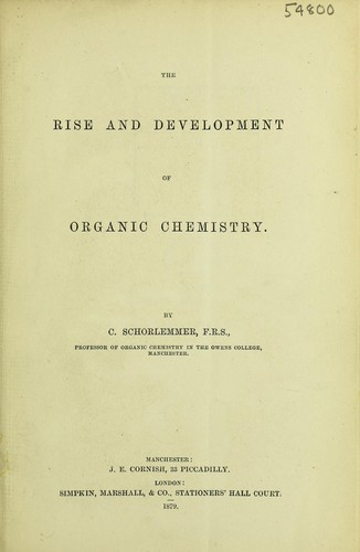 Download The rise and development of organic chemistry.