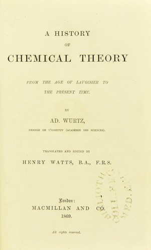 A history of chemical theory from the age of Lavoisier to the present time