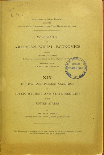 The past and present condition of public hygiene and state medicine in the United States