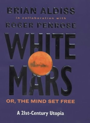 Download White Mars, or, The mind set free