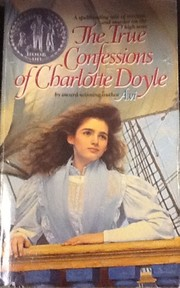 Cover of: The true confessions of Charlotte Doyle |