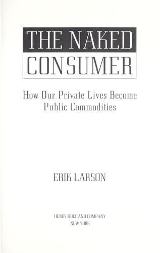 Download The naked consumer