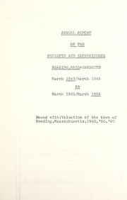 Annual report of the receipts and expenditures, Reading, Massachusetts, March 1847-March 1848 to March 1865-March 1866 PDF
