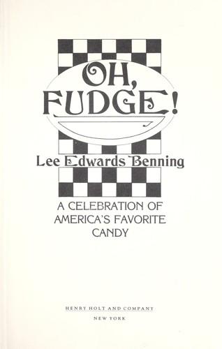 Oh, fudge!