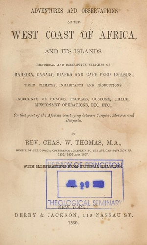 Download Adventures and observations on the west coast of Africa, and its islands.