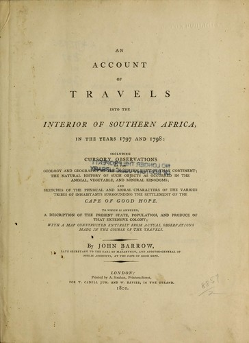 An account of travels into the interior of southern Africa, in the years 1797 and 1798