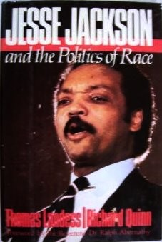 Jesse Jackson & the politics of race by Tom Landess