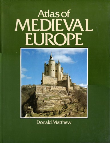 Download Atlas of Medieval Europe