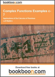 Complex Functions Examples c-7 Applications of the Calculus of Residues