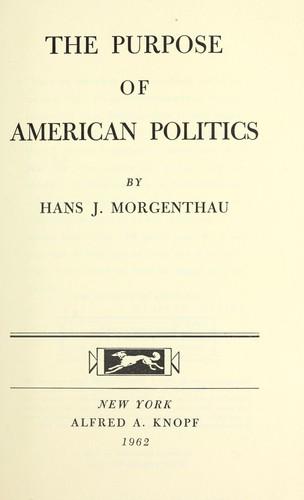 Download The purpose of American politics. —