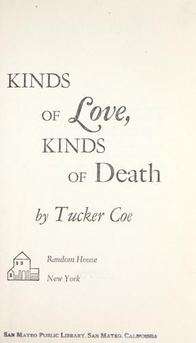 Download Kinds of love, kinds of death
