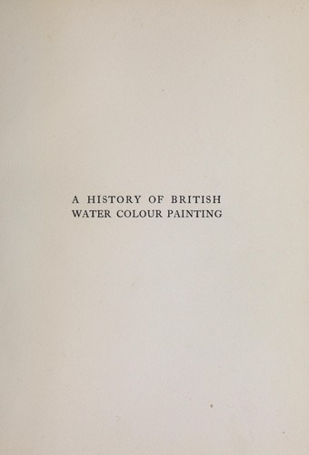 Download A history of British water colour painting