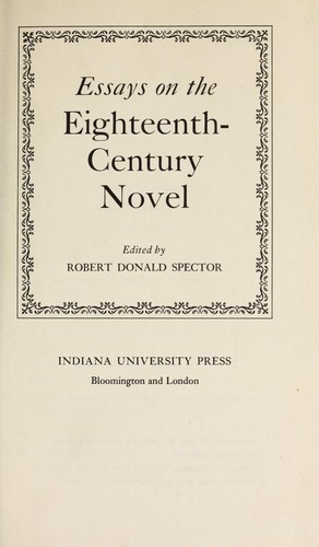 Essays on the eighteenth-century novel.