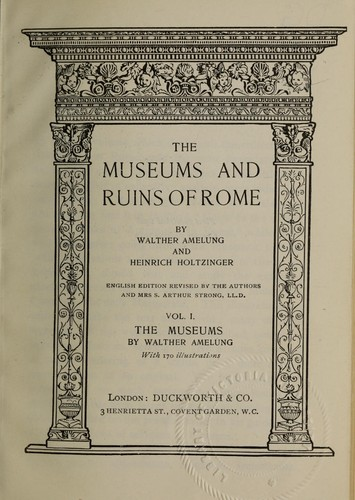 The museums and ruins of Rome