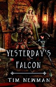 Cover of: Yesterday's Falcon by Tim Newman