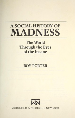Download A social history of madness