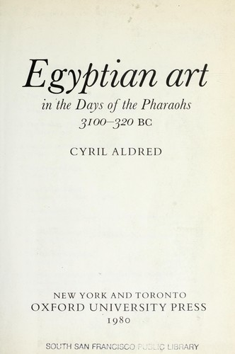 Egyptian art, in the days of the pharaohs, 3100-320 BC