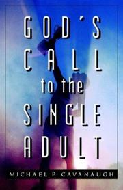 God's Call to the Single Adult by Michael P. Cavanaugh