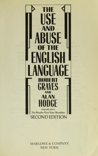 The Use and Abuse of the English Language