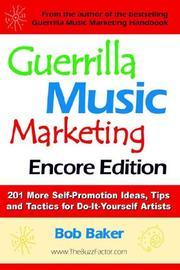 Guerrilla Music Marketing, Encore Edition