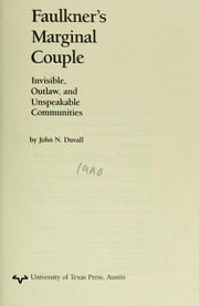 Faulkner's marginal couple : invisible, outlaw, and unspeakble communities PDF