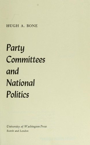 Party committees and national politics.