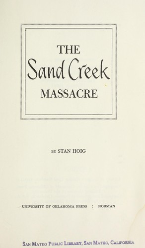 The Sand Creek Massacre.