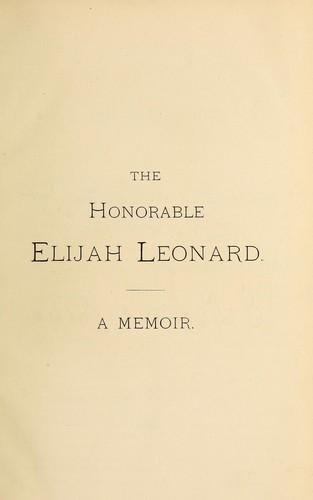 The honorable Elijah Leonard.