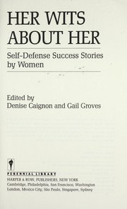 Her wits about her : self-defense success stories by women PDF