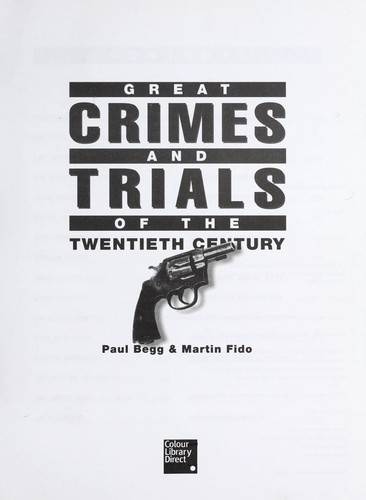 Great crimes and trials of the twentieth century