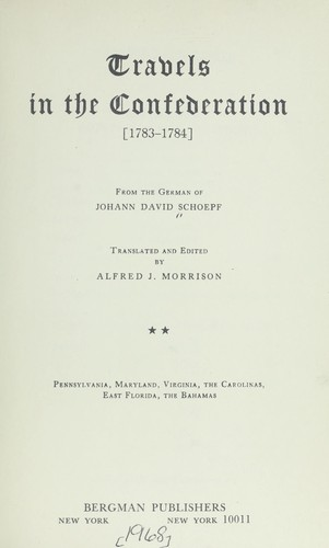Travels in the Confederation, 1783-1784.