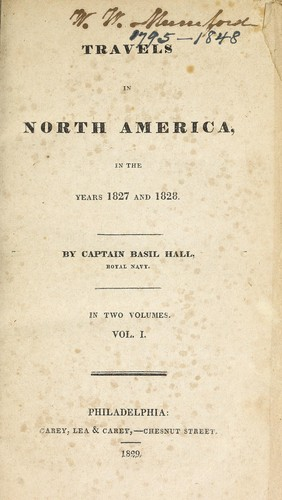Travels in North America, in the years 1827 and 1828.