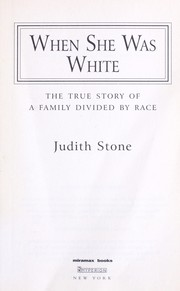 When she was white : the true story of a family divided by race PDF
