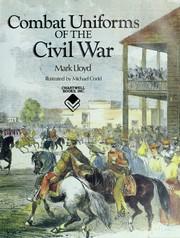 Combat Uniforms of the Civil War PDF