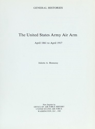 The United States Army air arm, April 1861 to April 1917