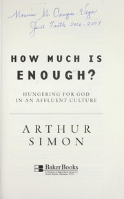 How much is enough? : hungering for God in an affluent culture PDF