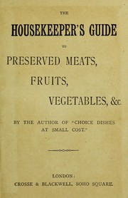 The housekeeper's guide to preserved meats, fruits, vegetables, &c PDF